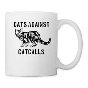 Cats against catcalls - Mug