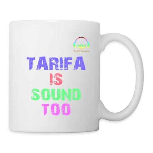 Tarifa tambiés es sonido - Taza