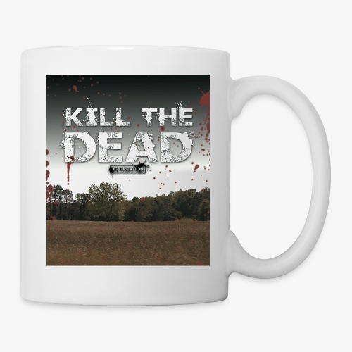 Tasse / Mug Kill The Dead - Mug blanc