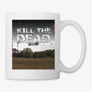 Tasse / Mug Kill The Dead - Tasse