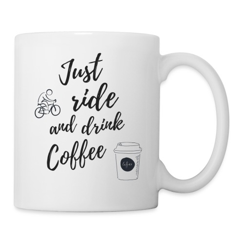 Just Ride & Drink Coffee - Mug