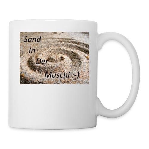 Sand in der Muschi - Tasse