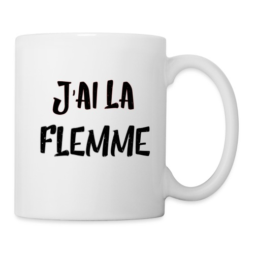 J'ai la FLEMME - Mug blanc