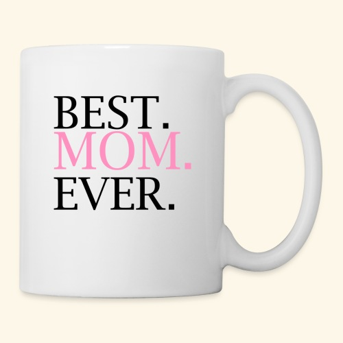 Best Mom Ever nbg 2000x2000 - Kop/krus