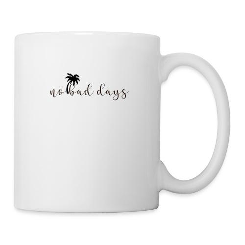 No bad days - Mug blanc