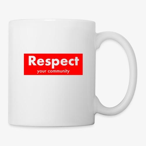 upmost Respect! - Mug