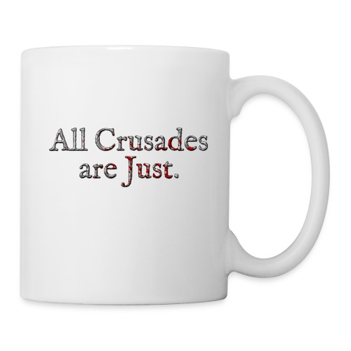 All Crusades Are Just. Alt.2 - Mug