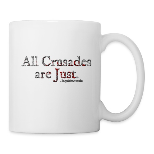 All Crusades Are Just. Alt.1 - Mug