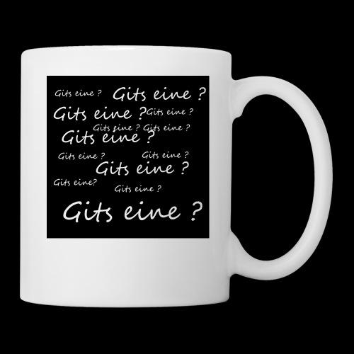 Gits eine ? - Tasse