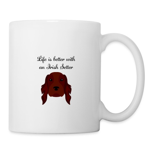 life is better with an irish setter - Mugg