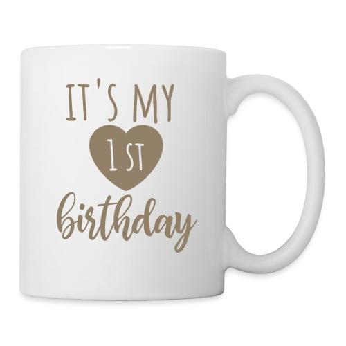 it's my first birthday - Tasse
