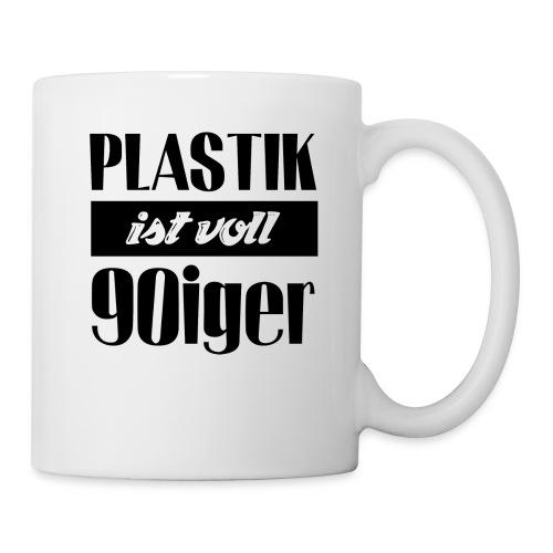 Plastik ist voll 90iger - Tasse