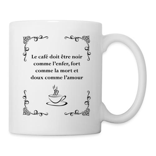 Le café doit être - Mug blanc