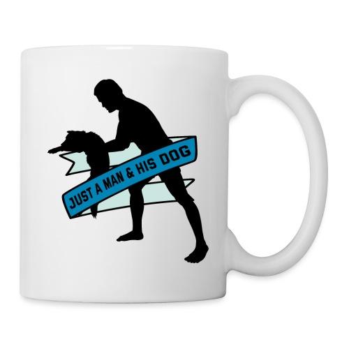A Man & His Dog - Herrchen Hund Geschenkidee - Tasse