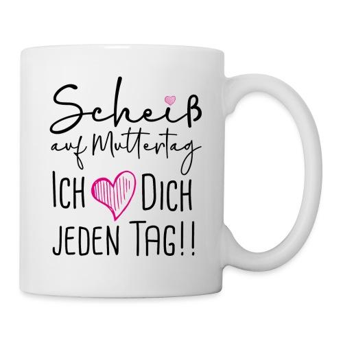 Scheiß auf Muttertag - Tasse