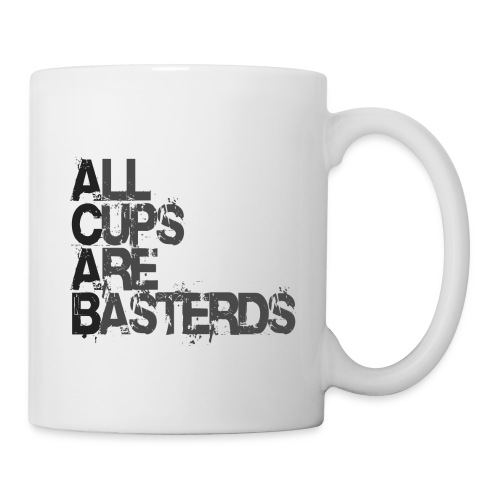 ACAB - All Cups Are Basterds - Tasse