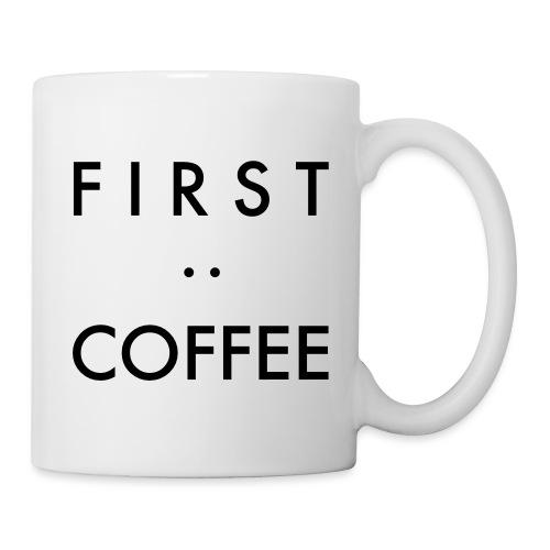 First:Coffee - Tasse
