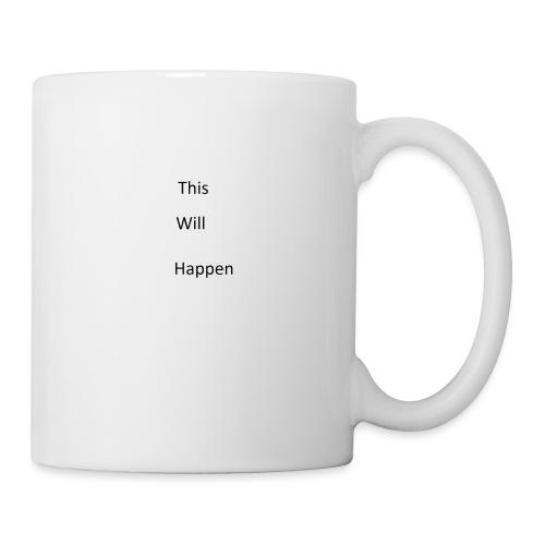 This Will Happen - Mug
