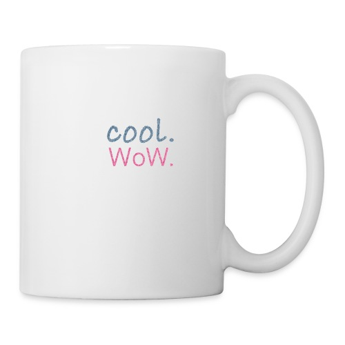 cool wow - Tasse