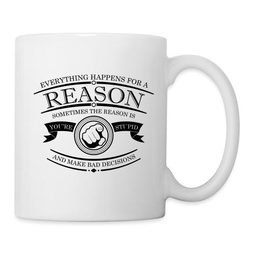 your Stupid - Mug