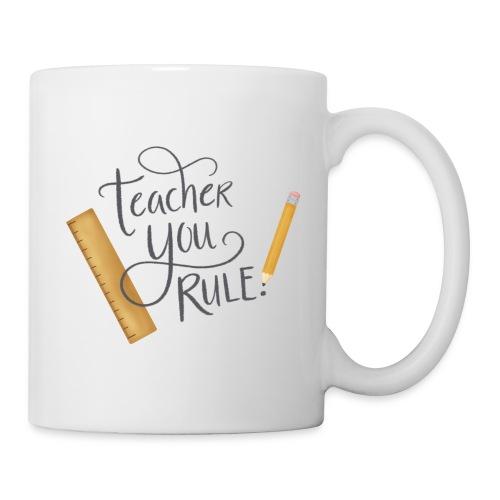 Teacher you rule - Mugg