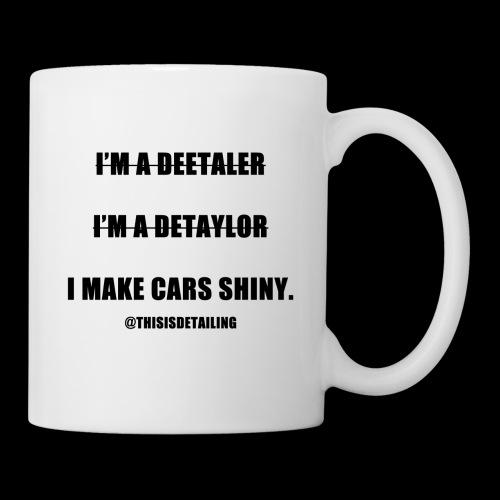 I'm a detailer! - Mug