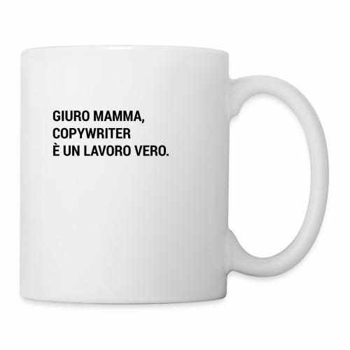 Giuro Mamma - Copywriter - Tazza
