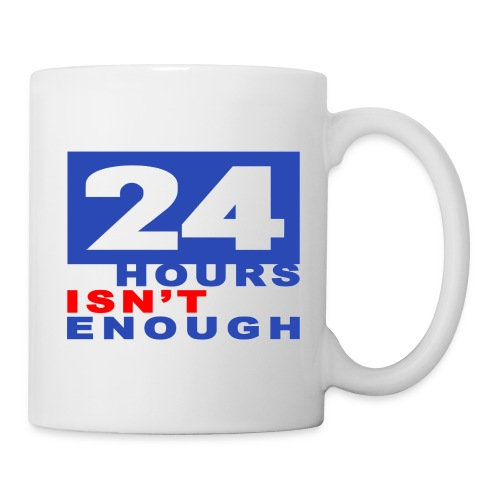 Comfort T-Shirt 24 hours - Tasse