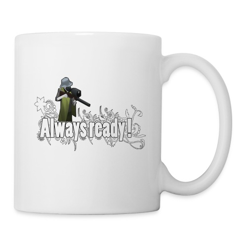 Always ready my friends ! - Mug