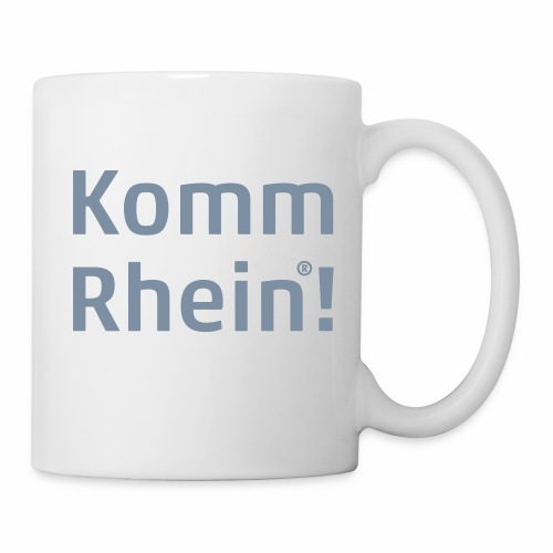 Komm Rhein - Tasse