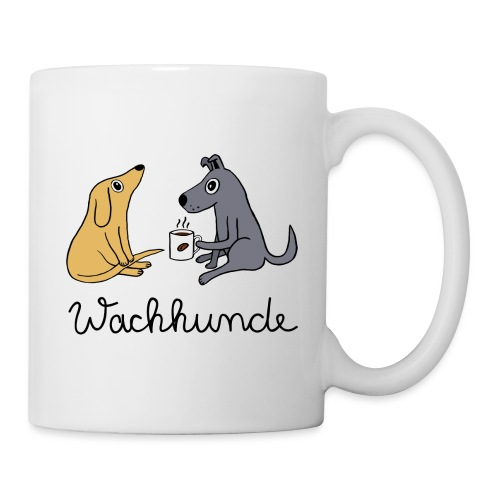 Wachhunde - Nur wach mit Kaffee - Tasse