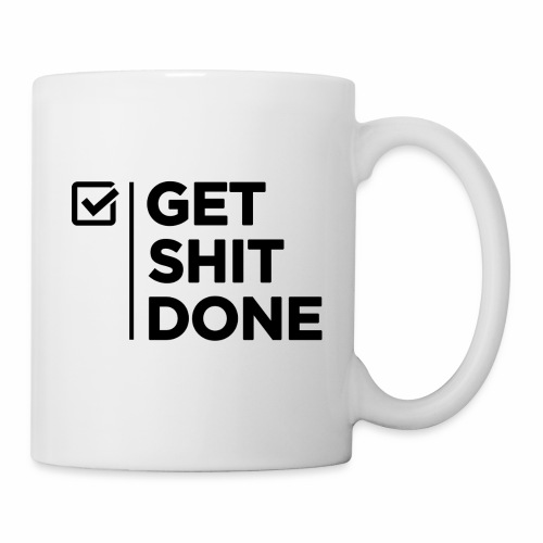 Get Shit Done - Mug