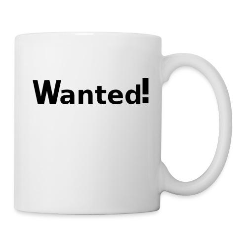 Wanted. schwarz - Tasse