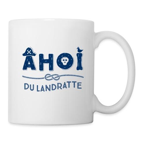 Ahoi du Landratte - Tasse