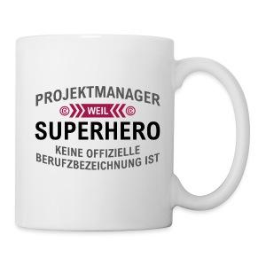 Projektmanger Spruch - Tasse