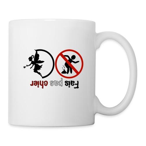 Fais pas chier - Fée pas chier - Mug blanc