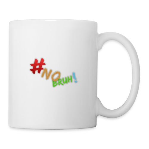 #NoBruh T-shirt - Women - Mug