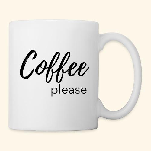Coffee please - Statementshirt für Mamas - Tasse