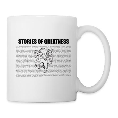 Stories of Greatness - Mug