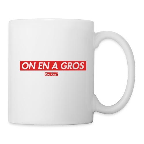 ON EN A GROS - Mug blanc