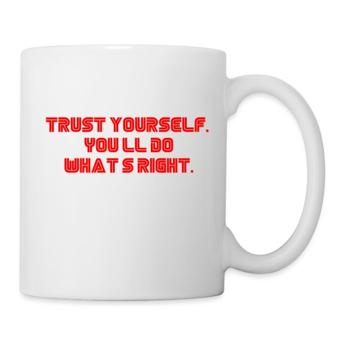 Trust yourself. You'll do what's right. #mrrobot - Mug