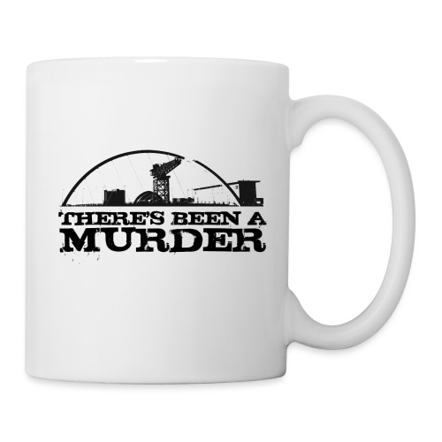 There s Been A Murder - Mug