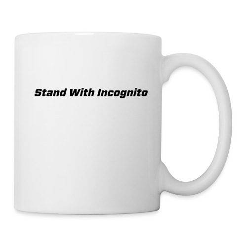 Stand With Incognito - Mug