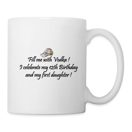 fill me with vodka - Mug