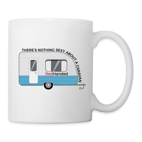Why Caravans Aren't Sexy - Mug