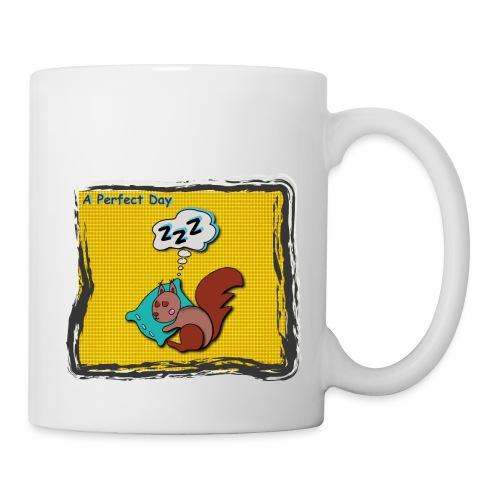 A perfect day - Schlafen - Tasse