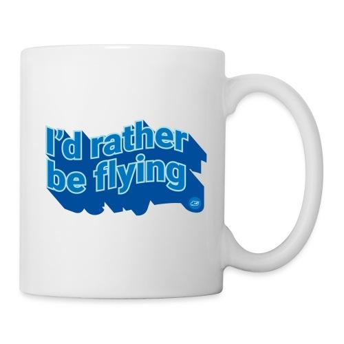 I'd rather be flying - Mug