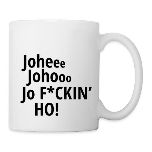 Premium T-Shirt Johee Johoo JoF*CKIN HO! - Mok