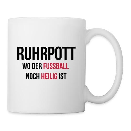 RUHRPOTT - Wo der Fussball noch heilig ist - Tasse
