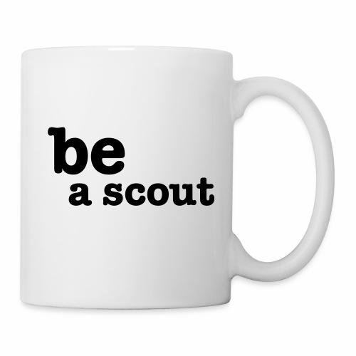 be a scout - Mug blanc